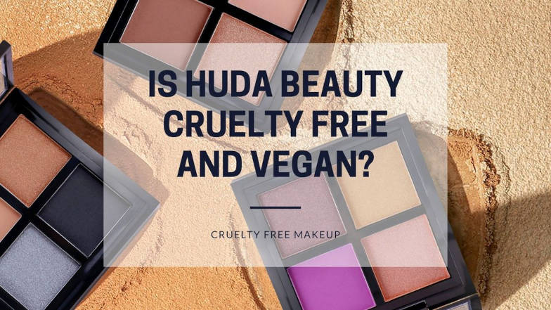 Is Huda Beauty cruelty free and vegan featured image