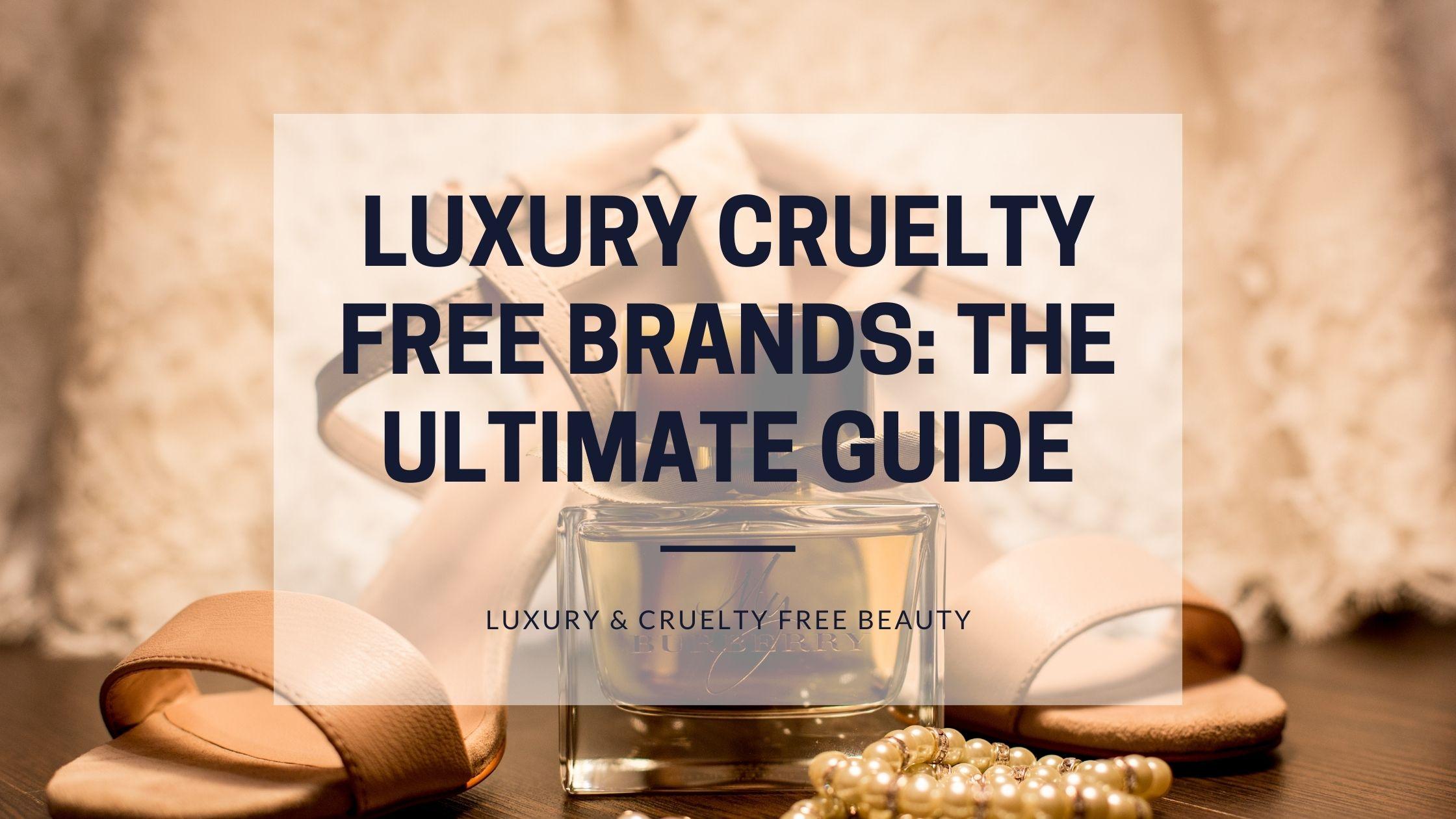 luxury cruelty free brands featured image