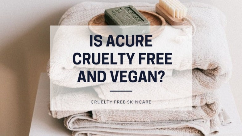 Is Acure cruelty free and vegan featured image