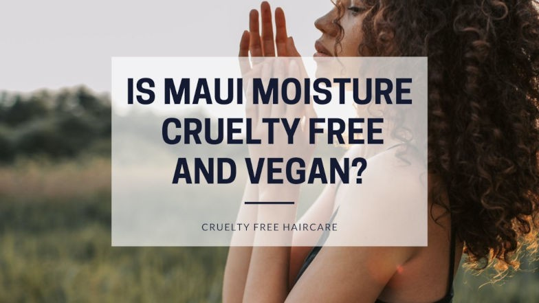 Is Maui Moisture cruelty free and vegan featured image
