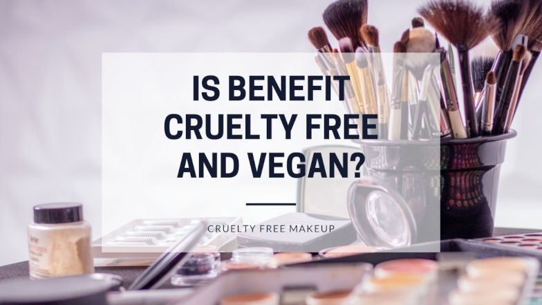 Is Benefit cruelty free and vegan featured image