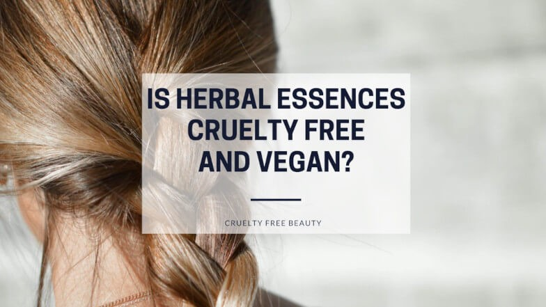 Is Herbal Essences Cruelty Free and Vegan featured image
